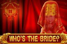 Whos the Bride